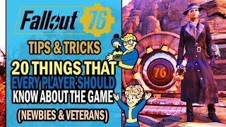 Fallout 76 - 20 USEFUL THINGS That Every Player Should Know (Newbies & Veterans)   Tips & Tricks