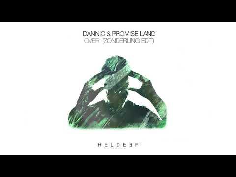Dannic & Promise Land - Over (Zonderling Edit) [Official Audio]