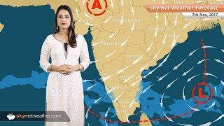 Weather Forecast for Nov 7: Rain in Chennai, Tamil Nadu; Dense fog in Punjab, Haryana, Rajasthan