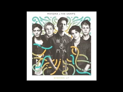 The Vamps & Matoma - Staying Up (Preview)