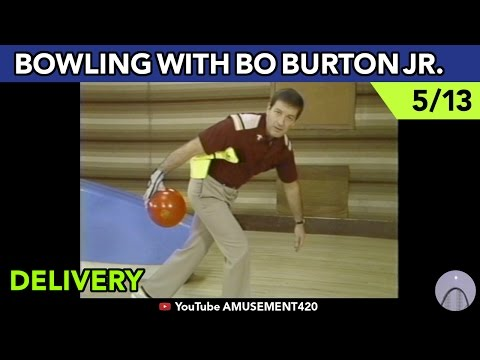 DELIVERY 5/13 BOWLING INSTRUCTION WITH NELSON BO BURTON JR | amusement420