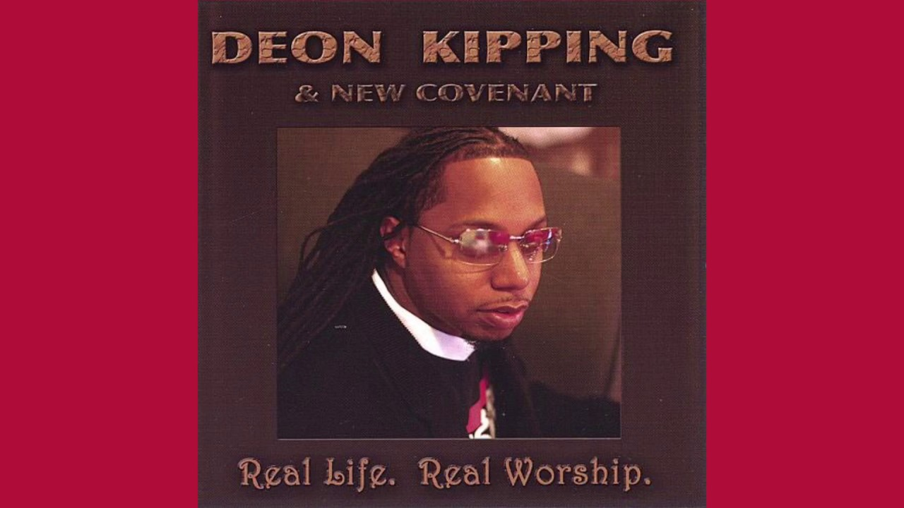 Download So Close - Deon Kipping & New Covenant, Real Life. Real Worship
