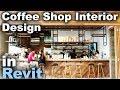 Cafe Interior Design in Revit Tutorial