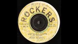 Hugh Mundell - Lets all Unite & Unity dub - Rockers records 1978