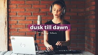 Dusk Till Dawn Zayn Sia Romy Wave LOOP cover.mp3