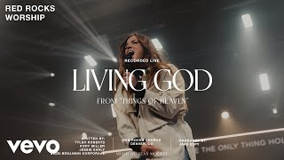 Red Rocks Worship - Liטing God (Official Live Video)