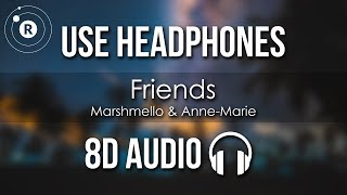 Download Marshmello & Anne-Marie - FRIENDS (8D AUDIO) Mp3 and Videos