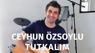 Ceyhun Özsoylu - Tutkalım