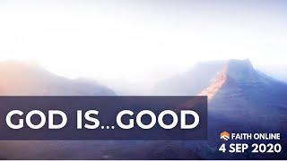 6 SEP 2020 | God Is Good | Ps Isaiah Fadzlin | Faith Assembly of God Church