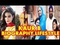 kaur b Biography | Lifestyle | House | Cars | Income | Family | Boyfriend