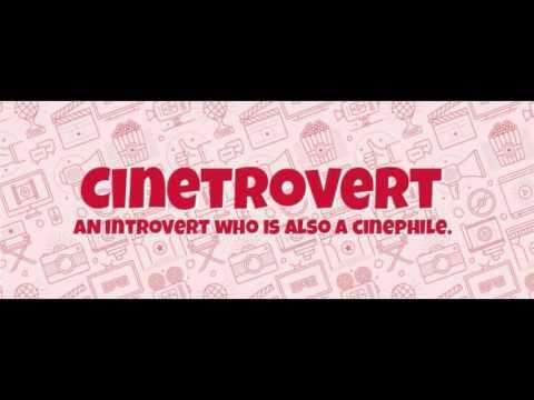 Cinetroverts Episode 12: Heroines