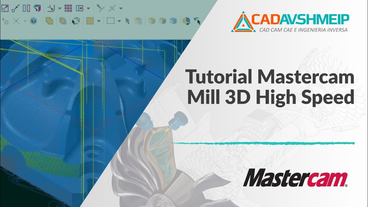 tutorial mastercam mill 3d high speed youtube rh youtube com