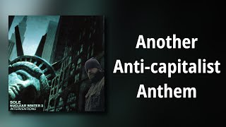 sole // Another Anti-capitalist Anthem