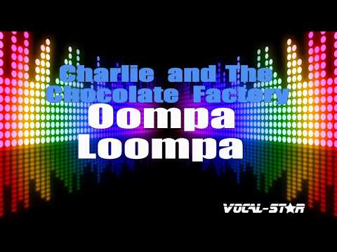 charlie-&-the-chocolate-factory---oompa-loompa-with-vocals-(karaoke-version)-lyrics-hd-vocal-star
