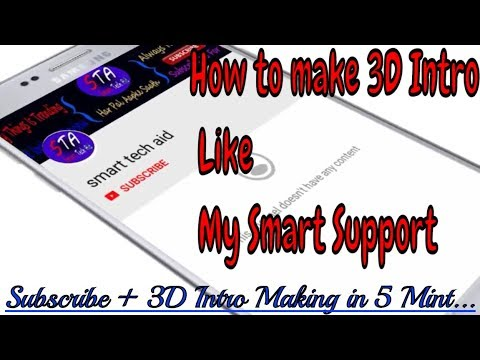 3D Bell Intro Smart Tech Aid Make 3D Bell Intro Like My Smart