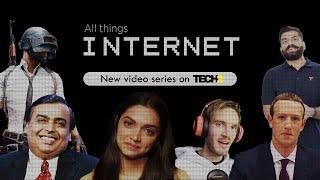 All Things Internet | Tech2