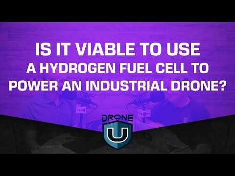 Is It Viable to Use a Hydrogen Fuel Cell to Power an Industrial Drone?