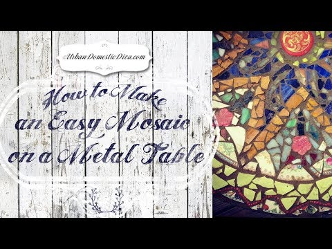 How To Make An Easy Mosaic On Metal Table