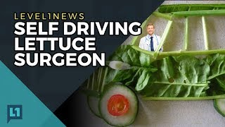 Level1 News October 17 2017: Self Driving Lettuce Surgeon
