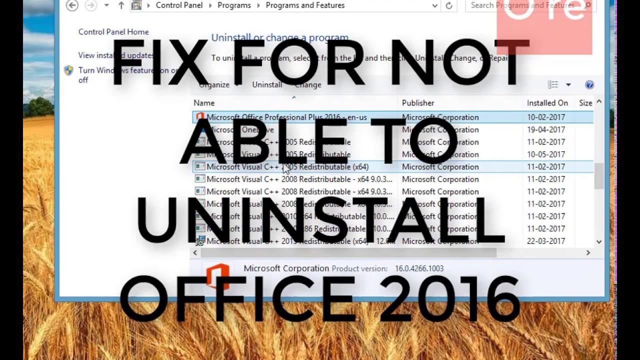 microsoft office 2016 not uninstalling