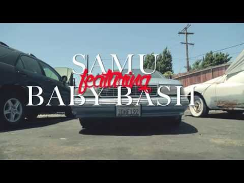 Samu ft. Baby Bash - What It Do (Official Video)