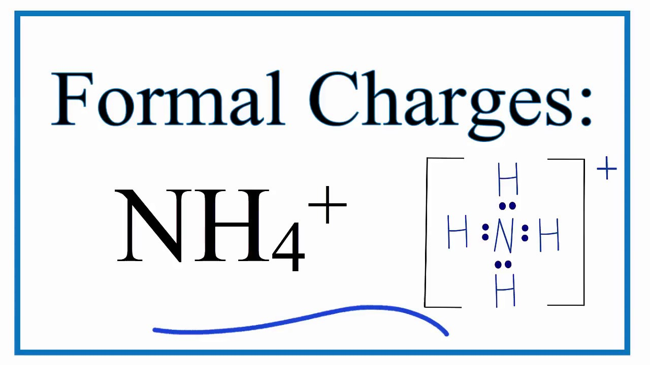 how to calculate the formal charges for nh4 ammonium ion youtube