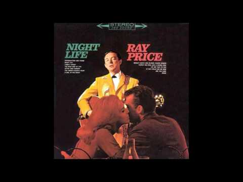 Special upload: Ray Price - Night Life (1996 CD Reissue) [Stereo]