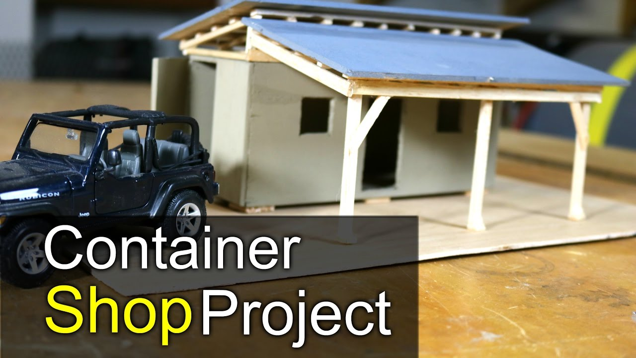 Shipping Container Shop Project Intro Youtube