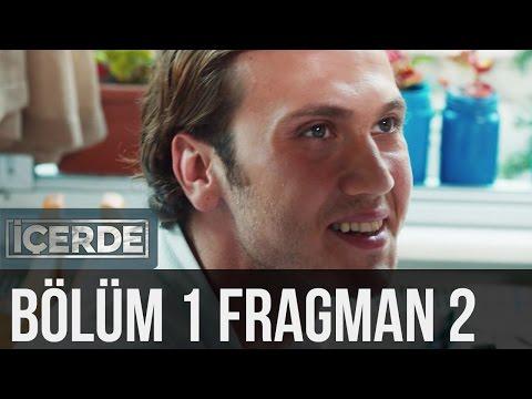 İçerde 1. Bölüm 2. Fragman