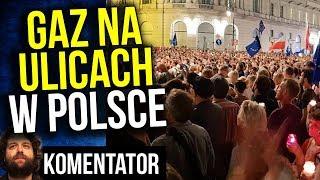 Gaz Na Ulicach Polski - Kto Chce Zdestabilizować Polskę i Dlaczego ? - Komentator