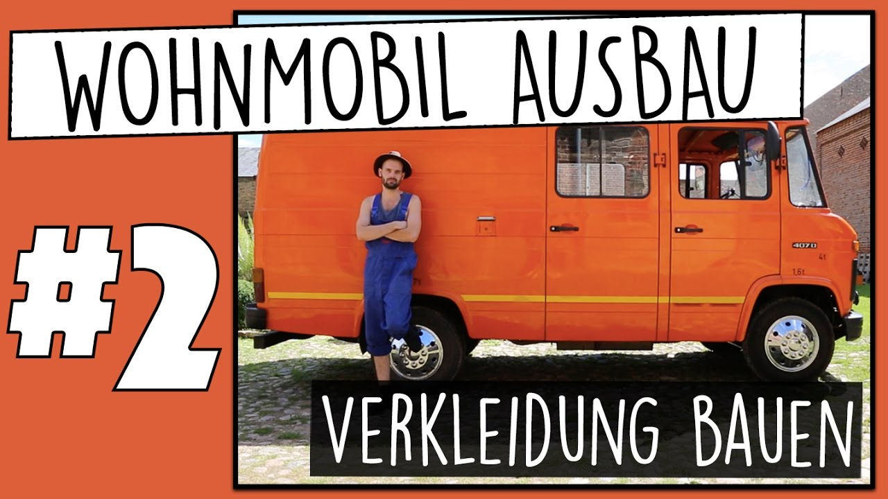 verkleidung einbauen wohnmobil ausbau part 2 my vanlife youtube. Black Bedroom Furniture Sets. Home Design Ideas