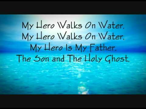 B-SHOC - My Hero Walks On Water