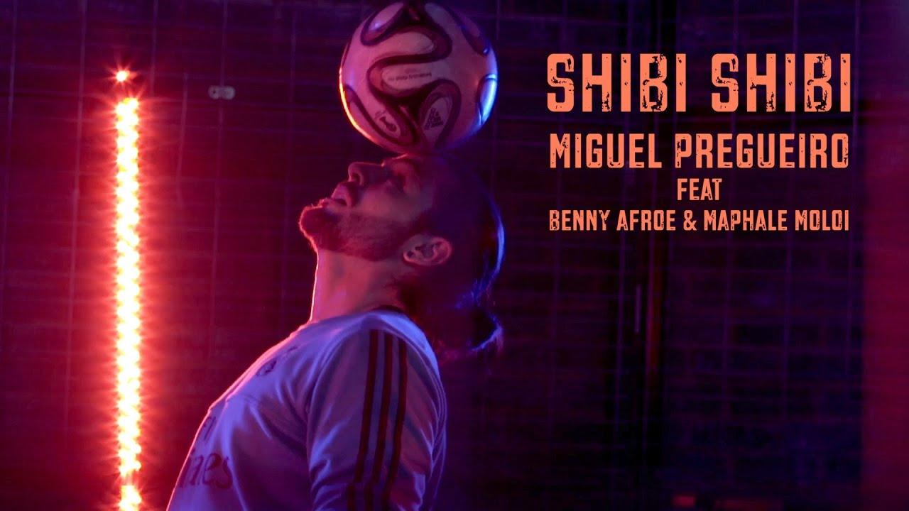 Miguel Pregueiro - SHIBI SHIBI feat. Benny Afroe & Maphale Moloi (Official Video)