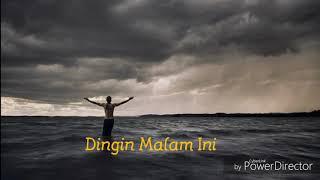 Dingin Malam Ini - Cover by Paet (Official Lirik)