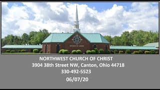 NW Church Of Christ 06-07-20 Service Online