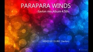 Savlon Eurobeat mix 4.5 - in PARAPARA WINDS