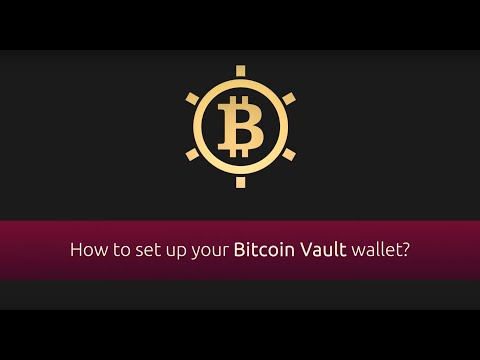 Bitcoin Vault Desktop Wallet Tutorial - English