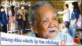 Cơm Trắng 3: Nàng Dâu Cách Ly Ba Chồng Đến Kiệt Sức P5 | Phim Ngắn | Ngụy Minh Khang