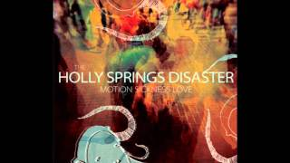 Watch Holly Springs Disaster I Feel Like Im Taking Crazy Pills video