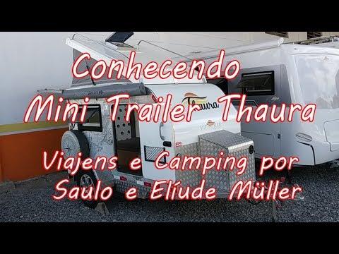 Conhecendo Mini Trailer Thaura