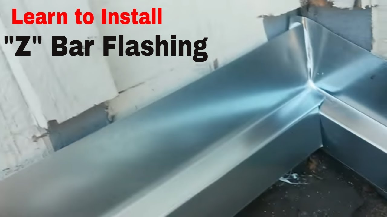 How To Install Z Bar Flashing Learn Step By Video