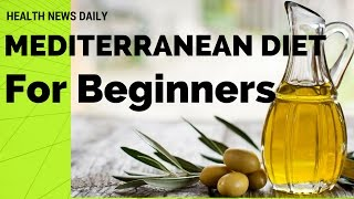 Watch Now | MEDITERRANEAN DIET for Beginners