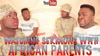 When You Watch Sermons With African Parents (Samspedy)