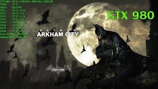 Batman: Arkham City | ULTRA 8xMSAA PhysX | GTX 980 & i7 4790k