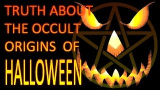 Truth About The Occult Origins of Halloween