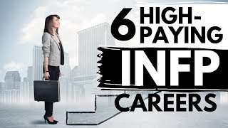 6 INFP Careers That Pay Well