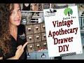 Vintage  Apothecary Drawer DIY