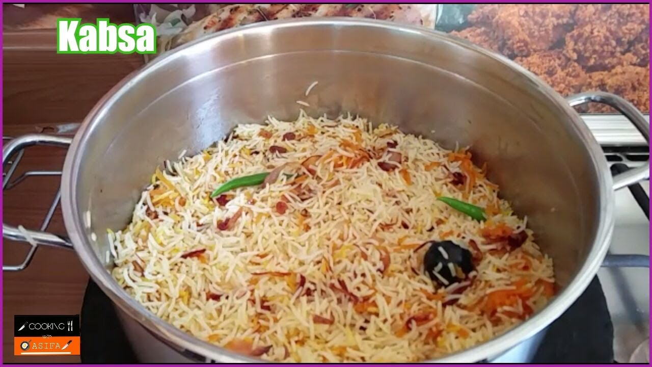 Kabsa Chicken Kabsa Arabian Kabsa Rice Dish By Cooking With Asifa Cwa Youtube