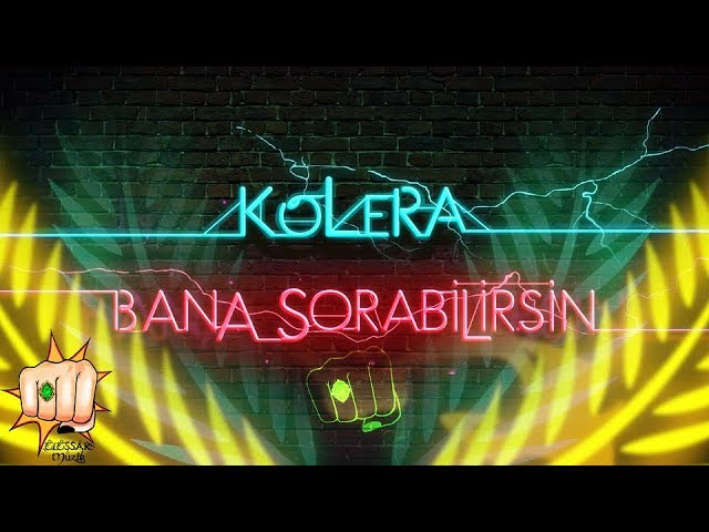 Kolera -  Bana Sorabilirsin (Official Lyric Video)