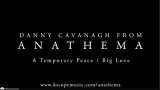 Anathema - Danny sings
